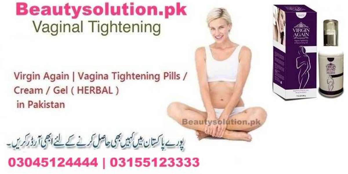 Virgin Again Cream Tight Loose Vagina Walls Details In Islamabad -03045124444